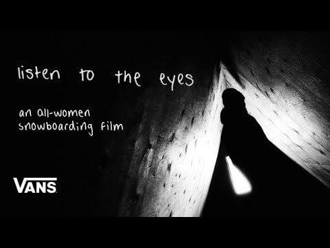 listen to the eyes snowboardowy film o kobietach